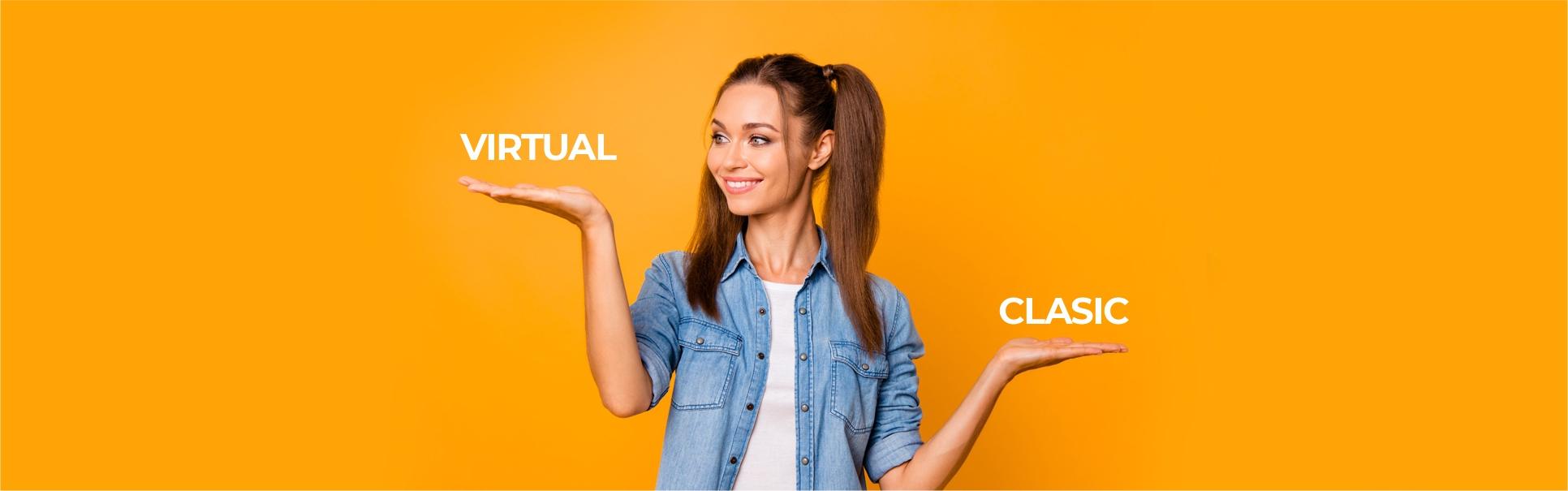 Virtual versus Clasic – Cum e mai bine?